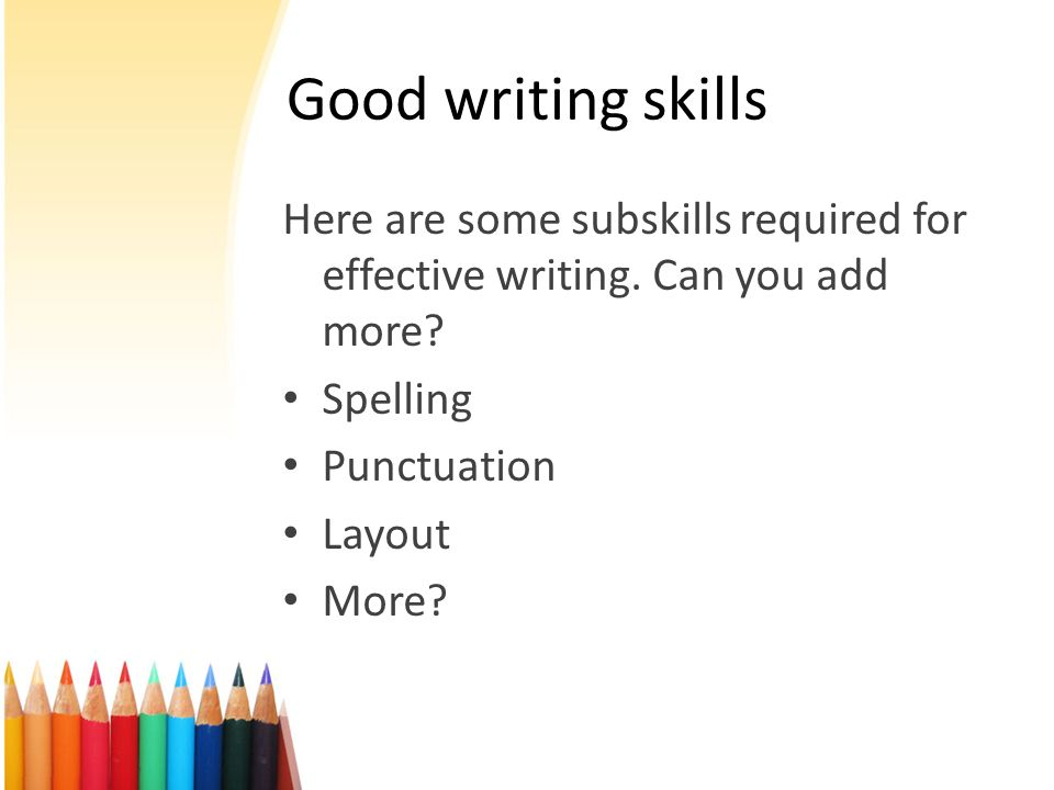 Essay skills needed effective teacher