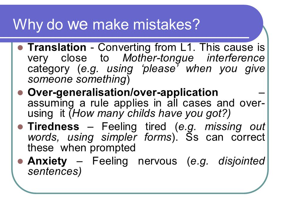 Why do we make mistakes