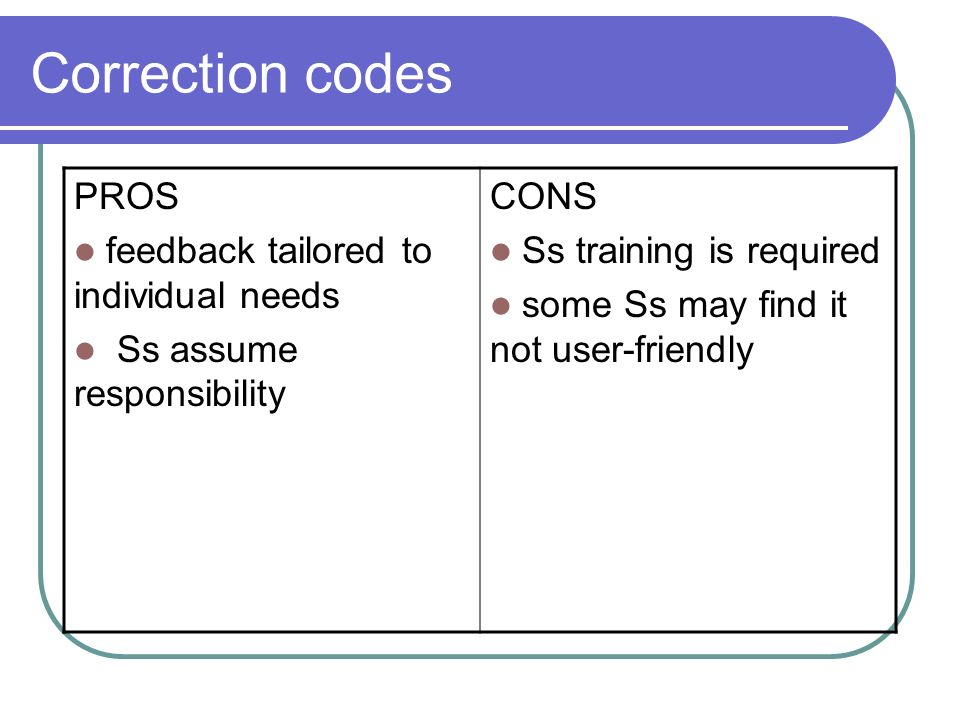 Correction codes PROS feedback tailored to individual needs