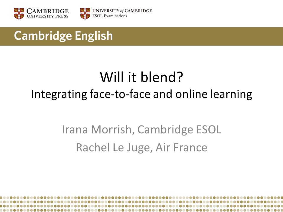 Will it blend Integrating face-to-face and online learning
