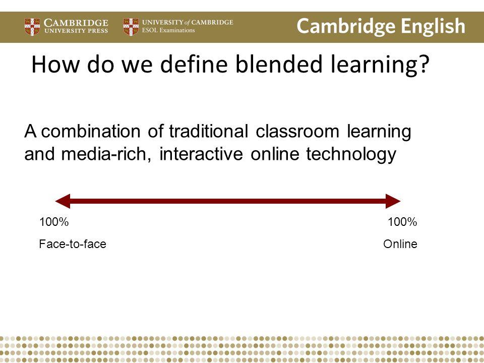 How do we define blended learning