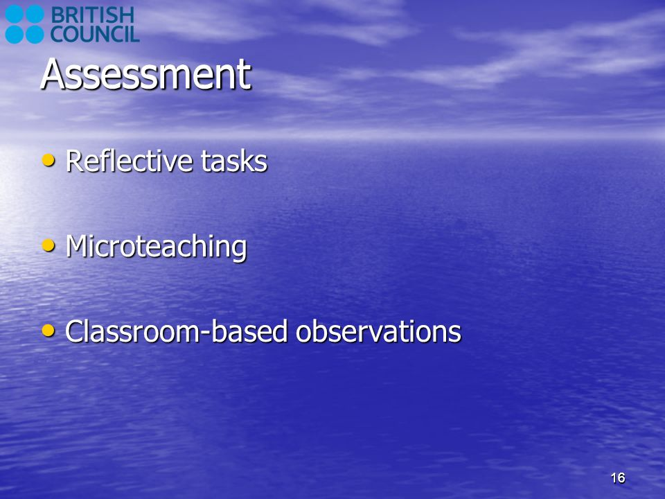 Assessment Assessment Reflective tasks Microteaching