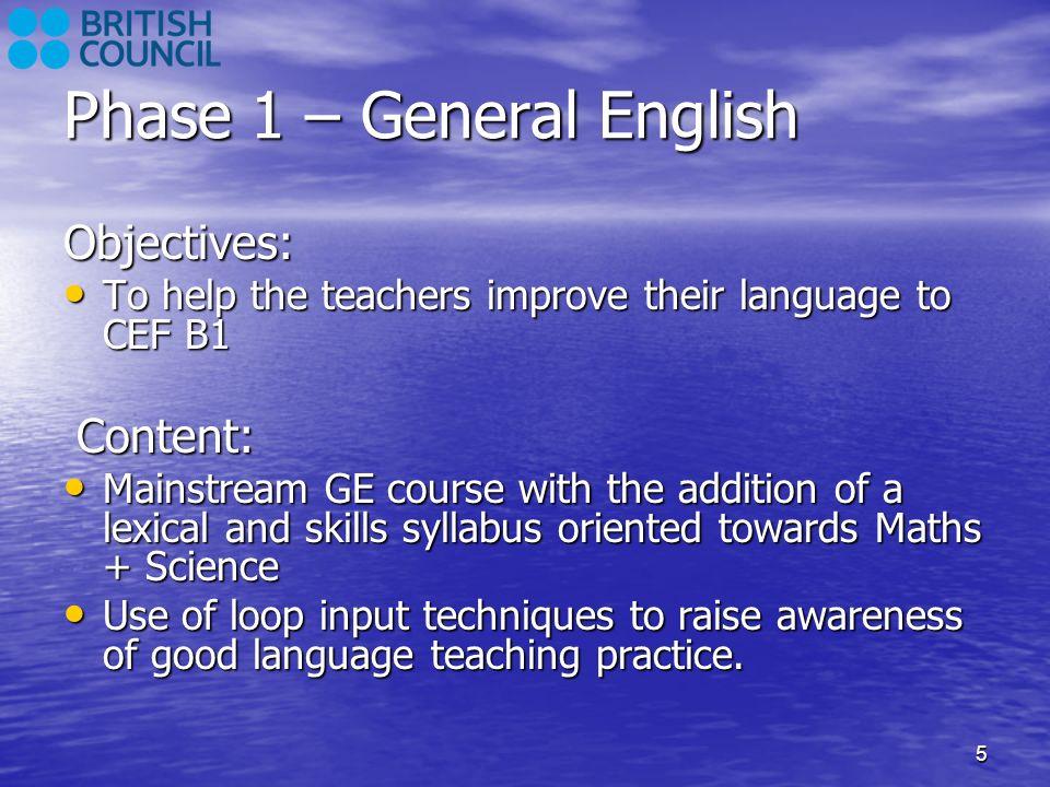 Phase 1 – General English
