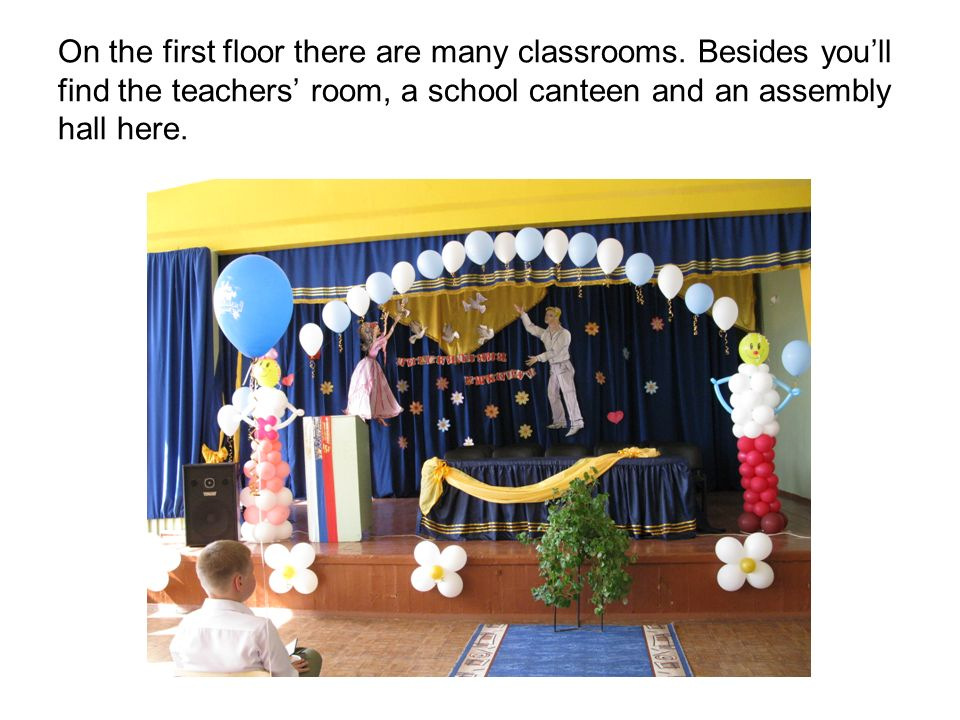 On the first floor there are many classrooms