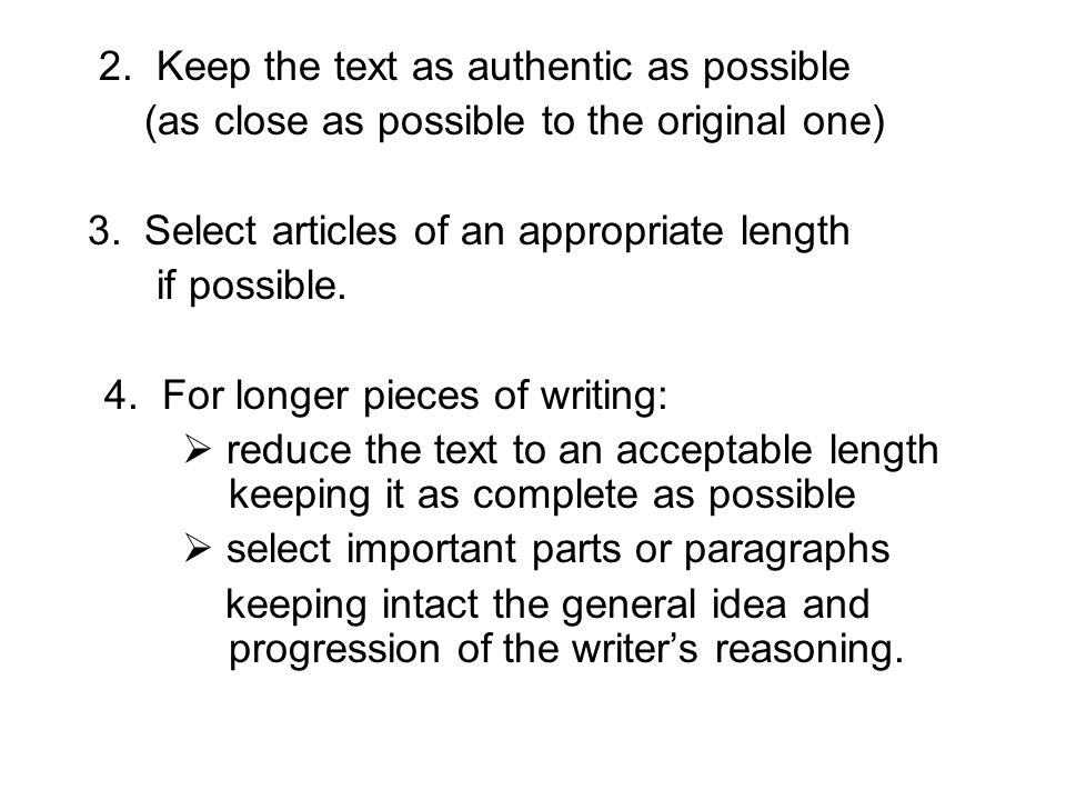 2. Keep the text as authentic as possible