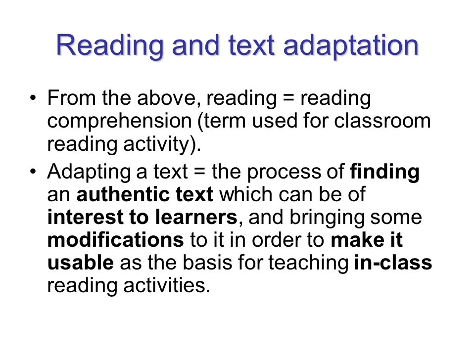 Reading and text adaptation