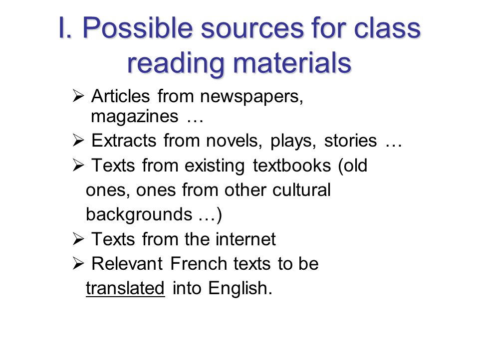 I. Possible sources for class reading materials
