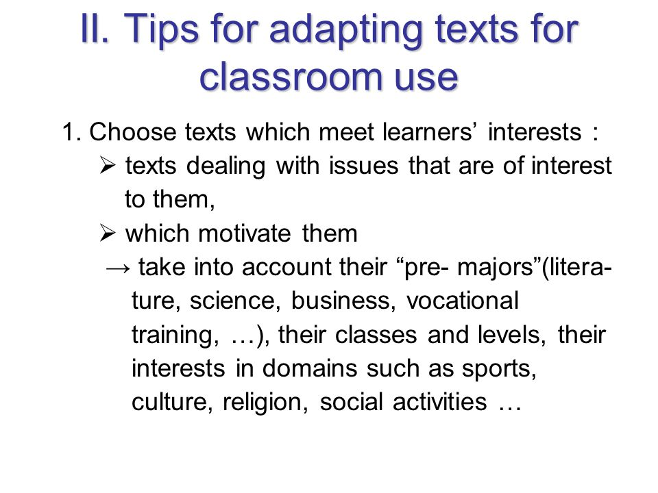 II. Tips for adapting texts for classroom use