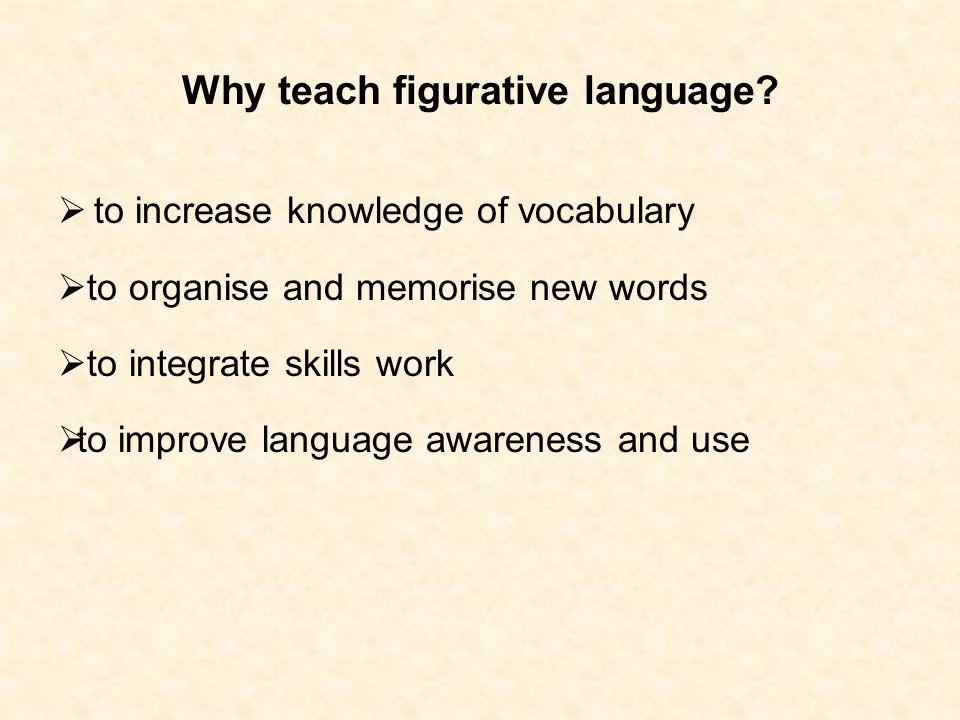 Why teach figurative language