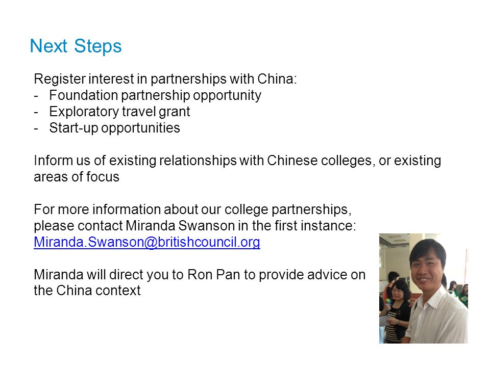 Next Steps Register interest in partnerships with China: