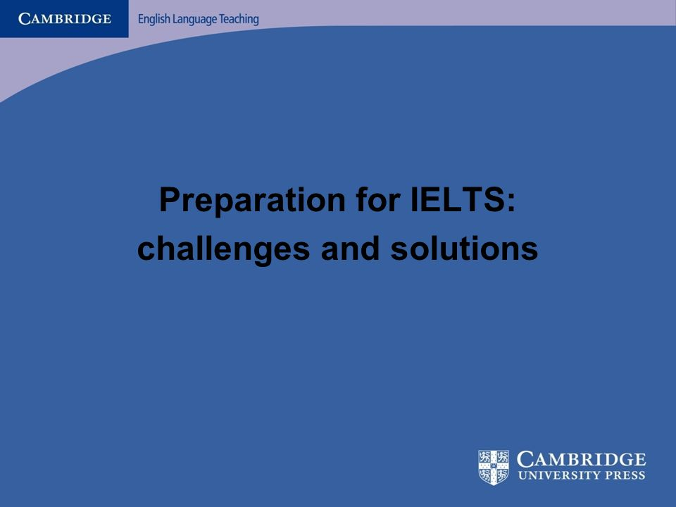 Preparation for IELTS: