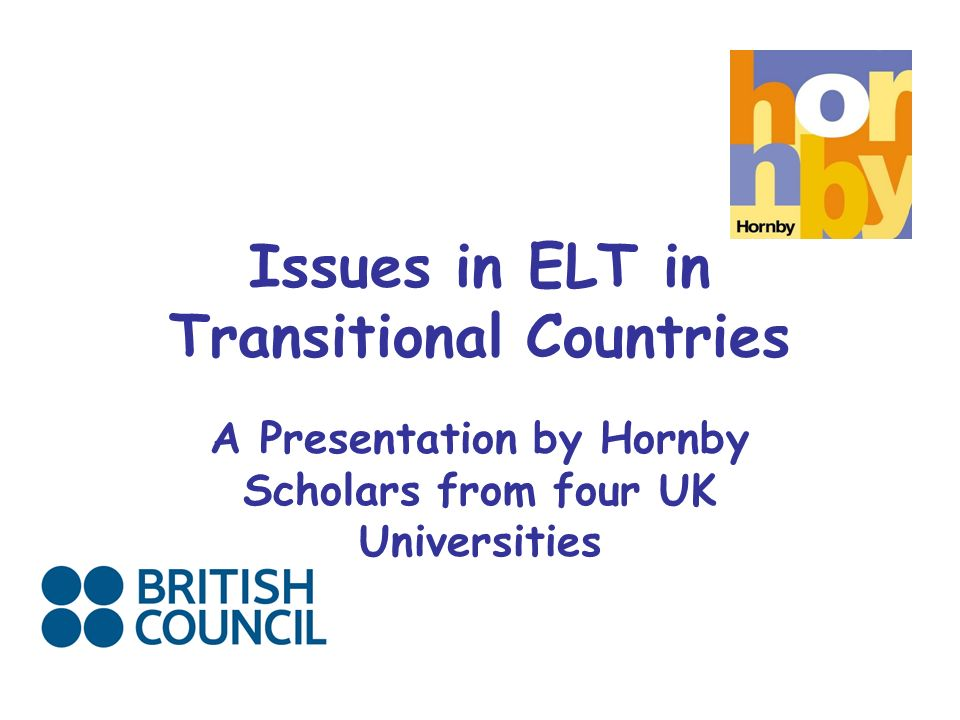 Issues in ELT in Transitional Countries