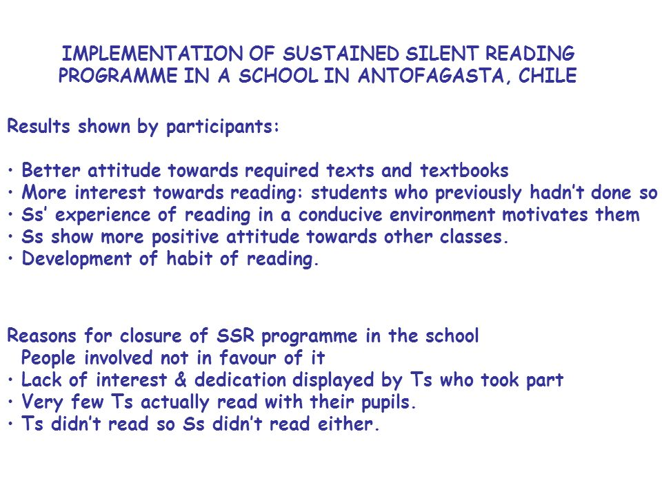 IMPLEMENTATION OF SUSTAINED SILENT READING PROGRAMME IN A SCHOOL IN ANTOFAGASTA, CHILE