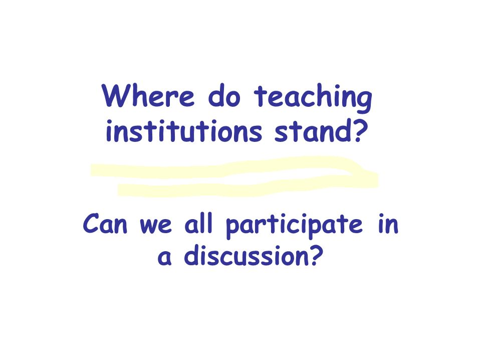 Where do teaching institutions stand
