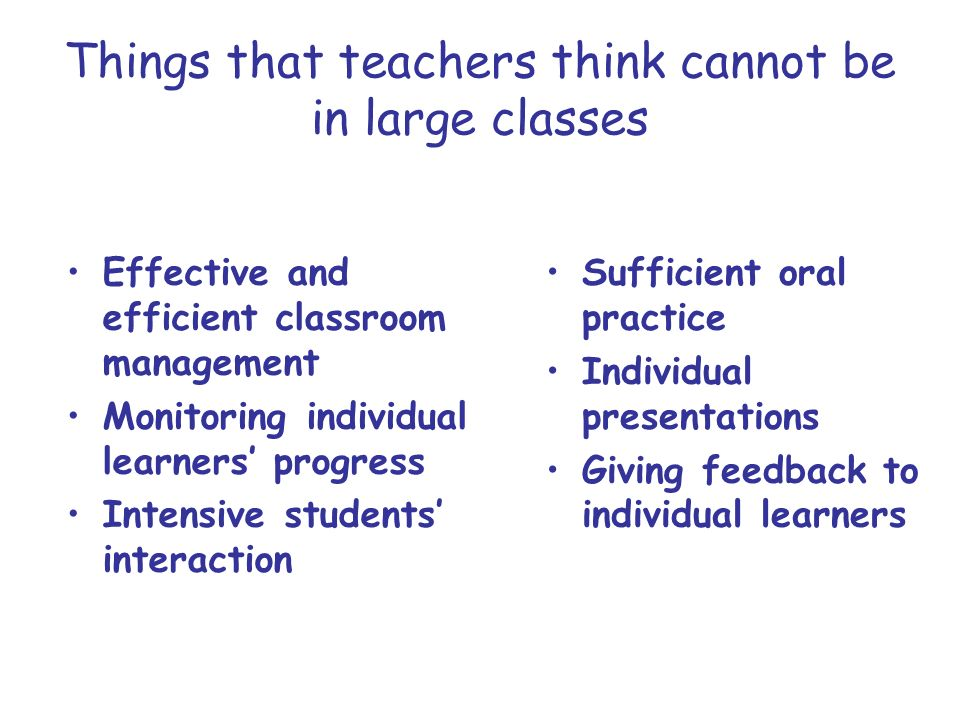 Things that teachers think cannot be in large classes