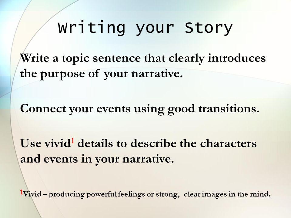 how to write a narrative topic sentence