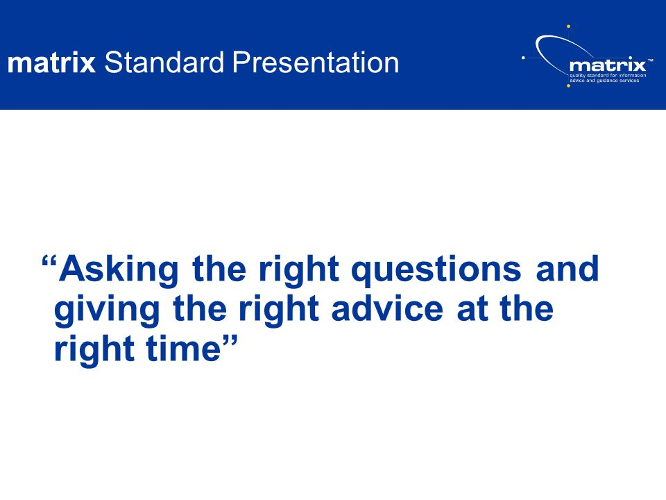 matrix Standard Presentation