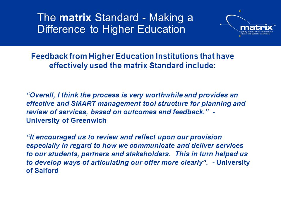 The matrix Standard - Making a Difference to Higher Education