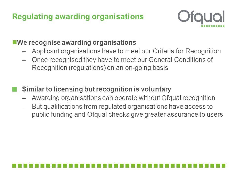 Regulating awarding organisations