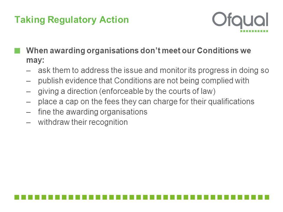 Taking Regulatory Action