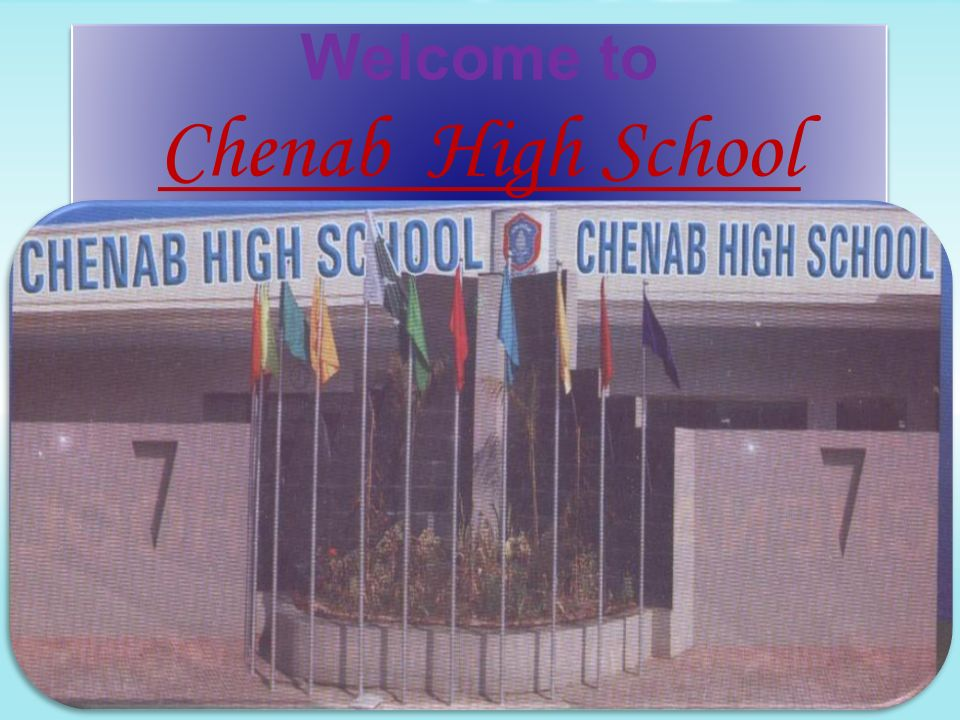 Welcome to Chenab High School
