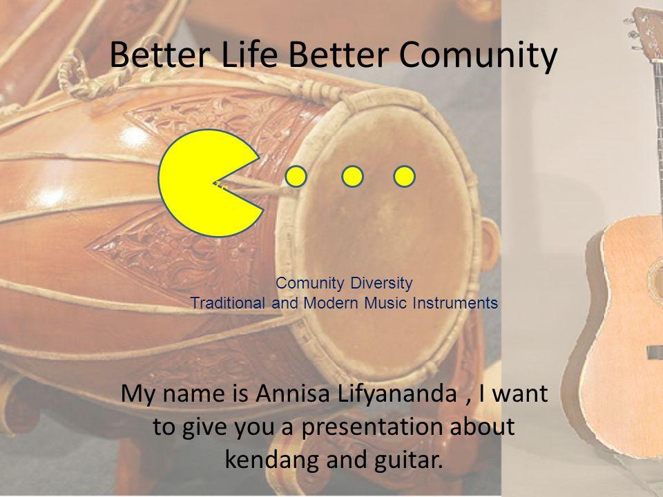 Better Life Better Comunity