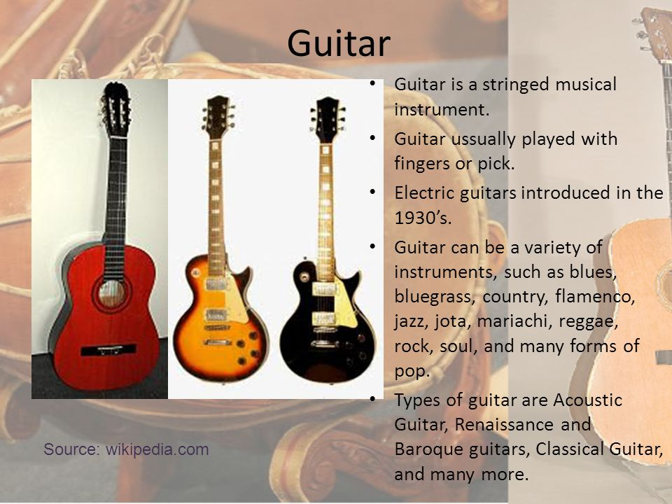 Guitar Guitar is a stringed musical instrument.