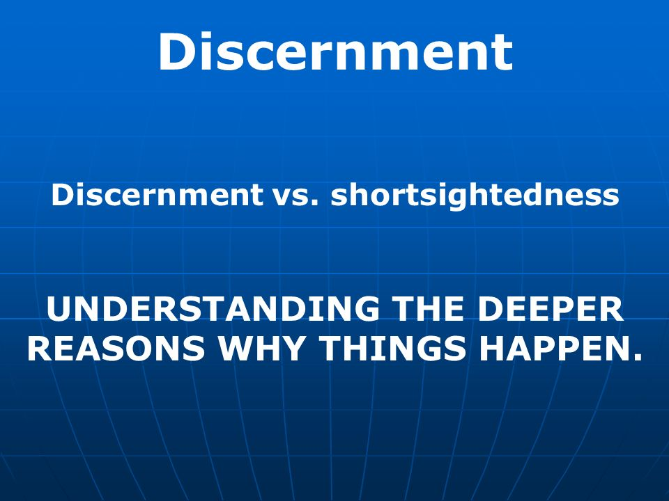 Image result for understanding, and discernment.