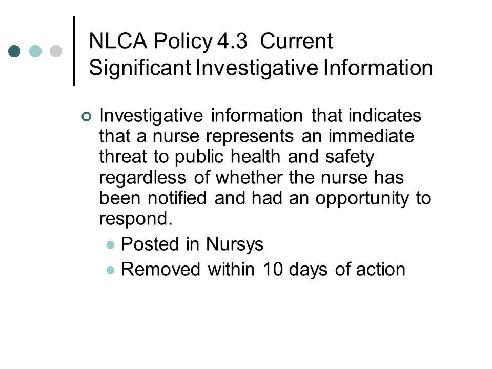 NLCA Policy 4.3 Current Significant Investigative Information