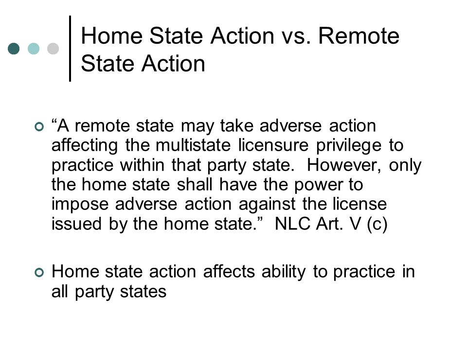Home State Action vs. Remote State Action
