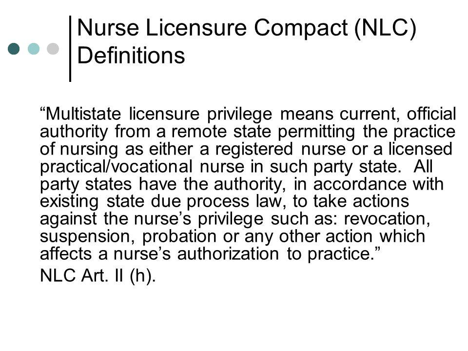 Nurse Licensure Compact (NLC) Definitions