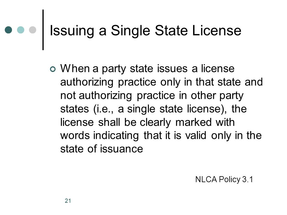 Issuing a Single State License