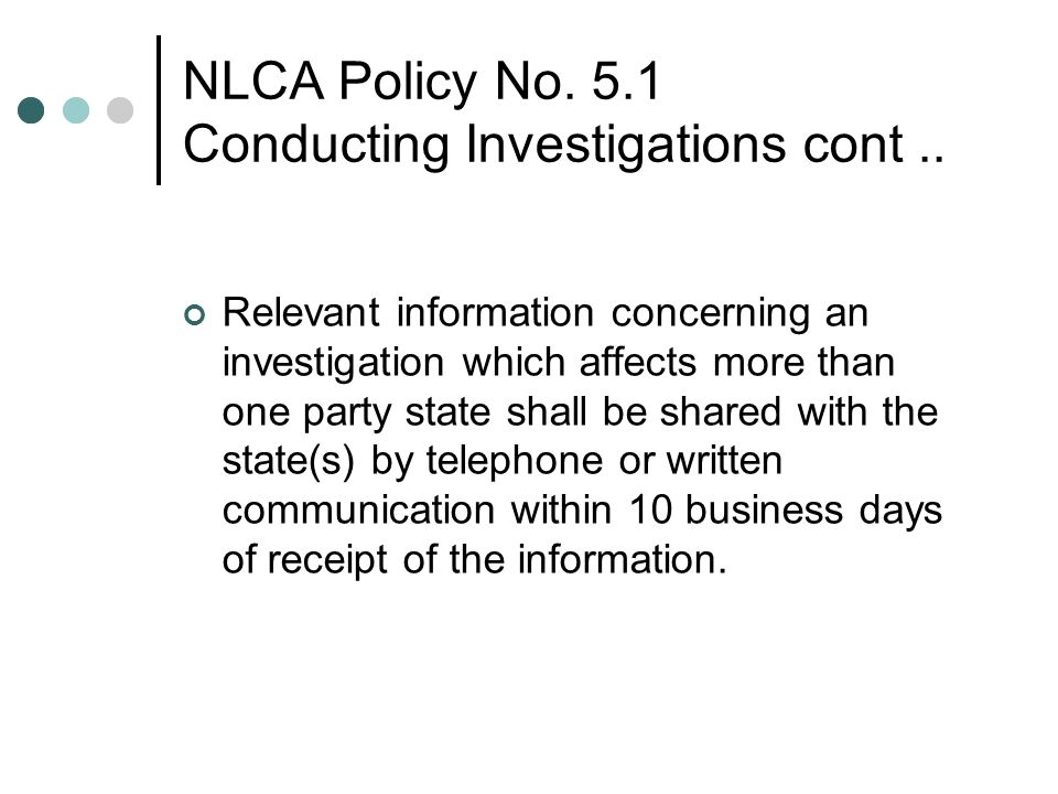 NLCA Policy No. 5.1 Conducting Investigations cont ..