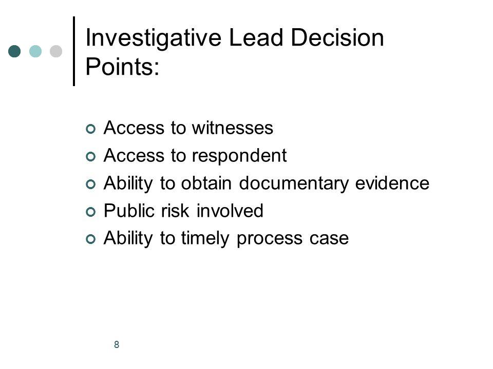 Investigative Lead Decision Points: