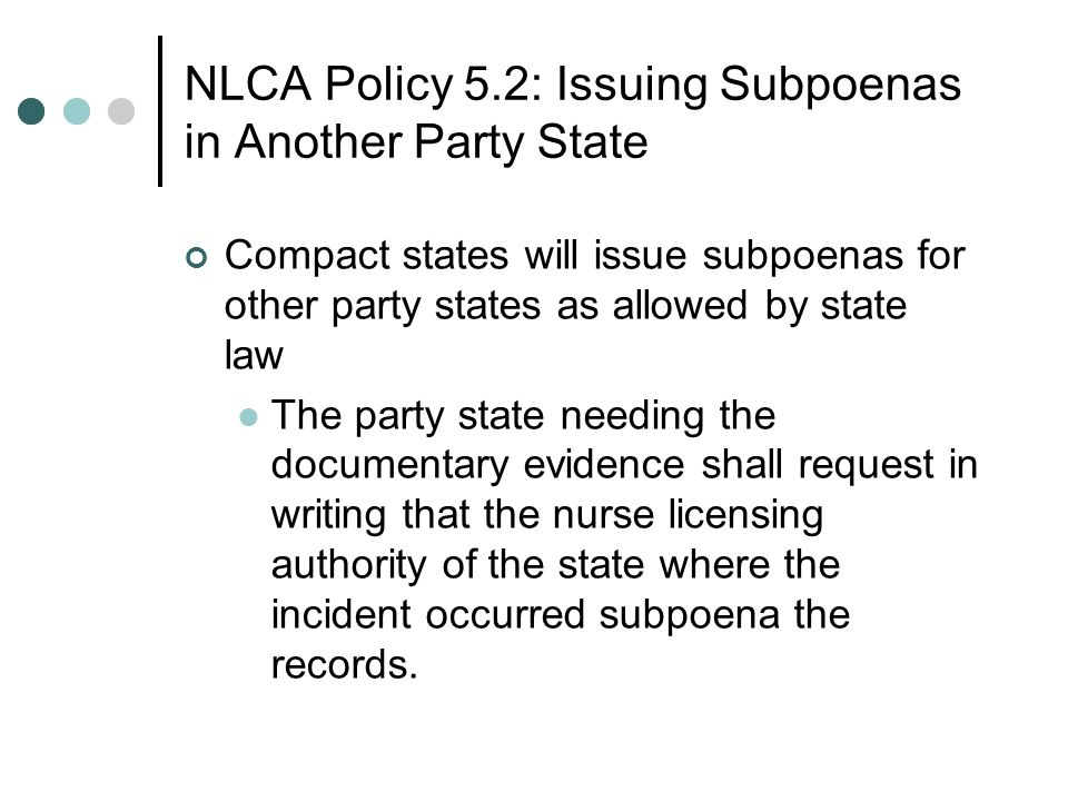 NLCA Policy 5.2: Issuing Subpoenas in Another Party State