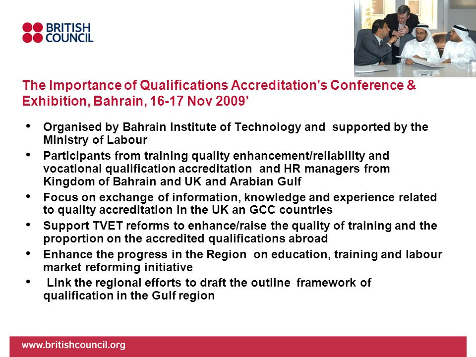 The Importance of Qualifications Accreditation's Conference & Exhibition, Bahrain, Nov 2009'