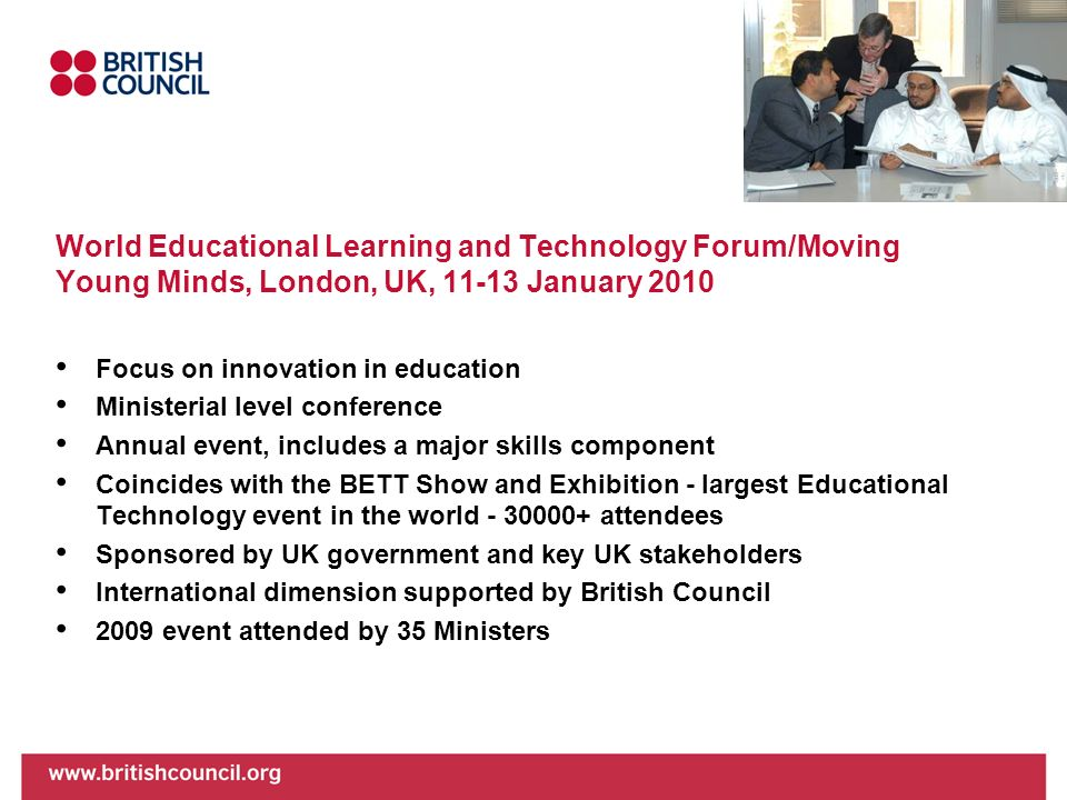 World Educational Learning and Technology Forum/Moving Young Minds, London, UK, 11-13 January 2010