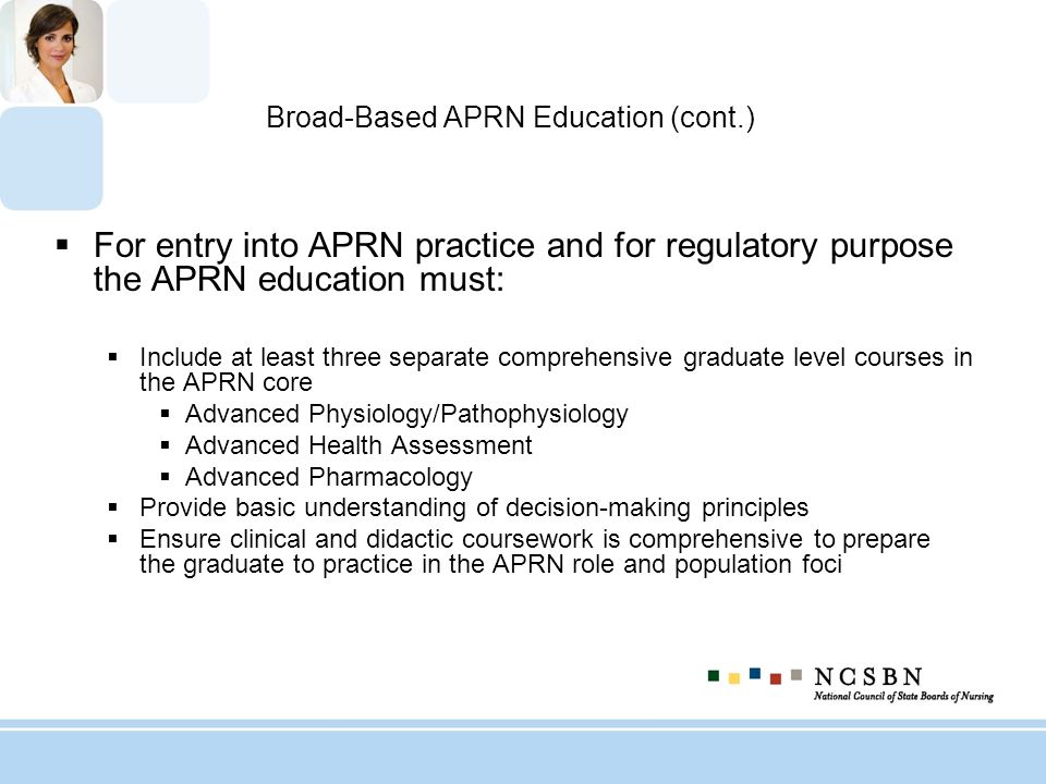 Broad-Based APRN Education (cont.)