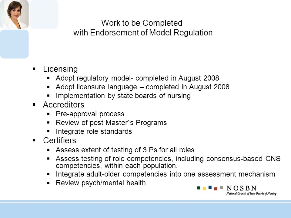 Work to be Completed with Endorsement of Model Regulation