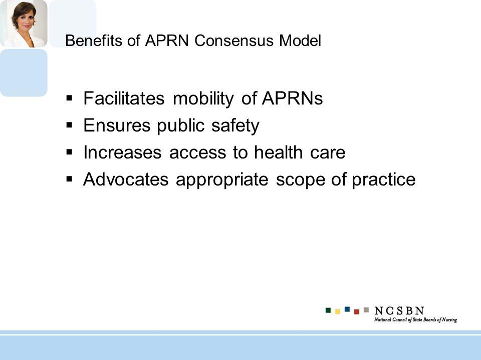 Benefits of APRN Consensus Model