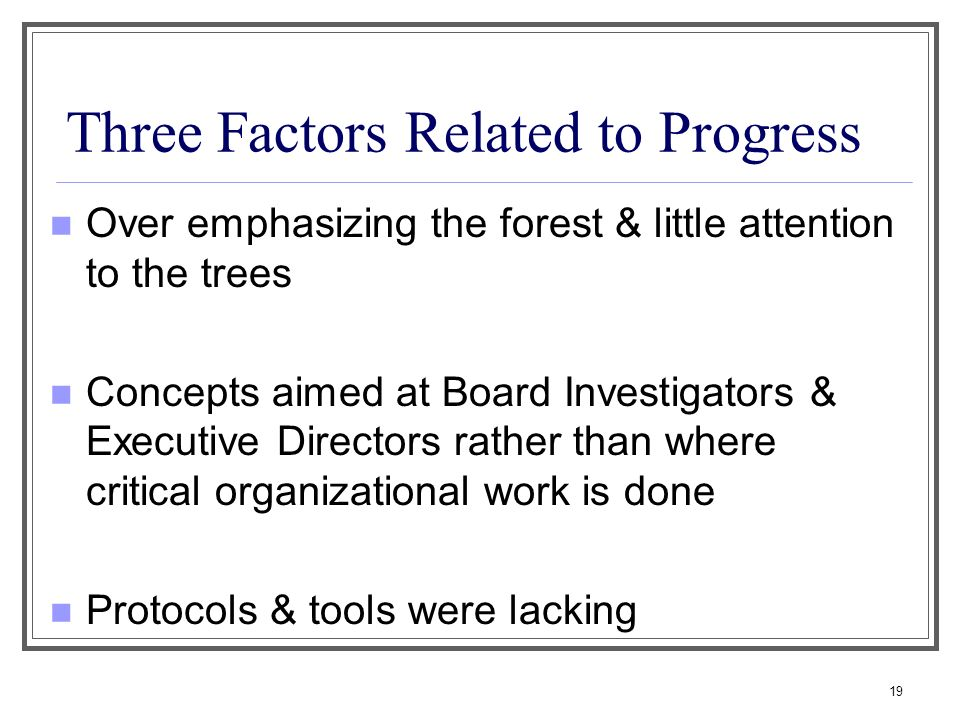 Three Factors Related to Progress