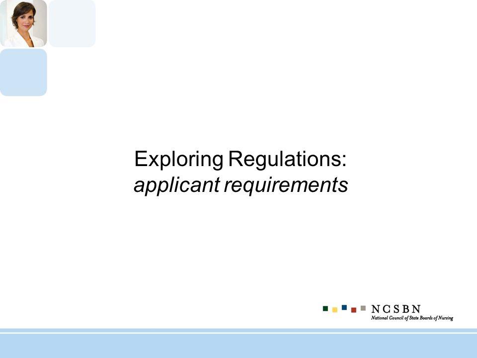 Exploring Regulations: applicant requirements