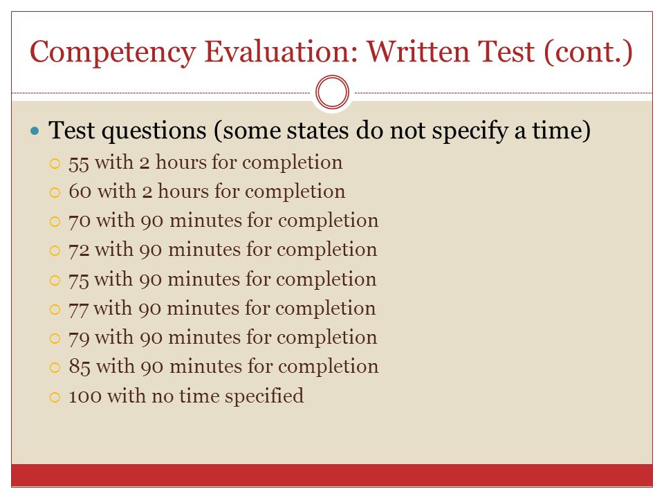 Competency Evaluation: Written Test (cont.)