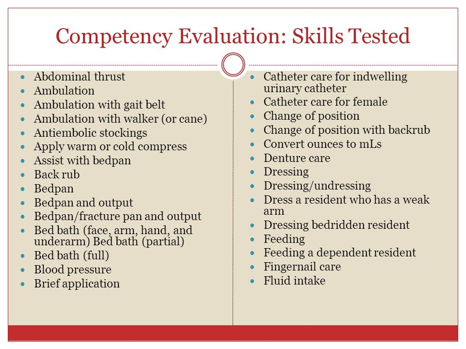 Competency Evaluation: Skills Tested