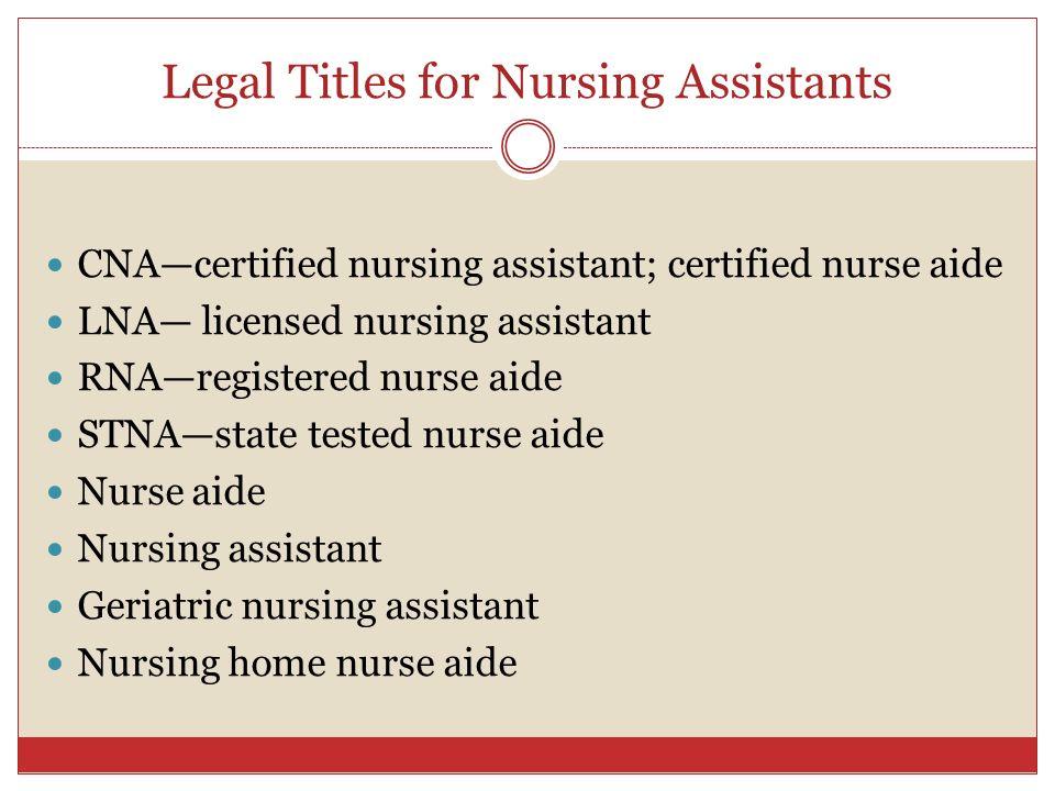 Legal Titles for Nursing Assistants