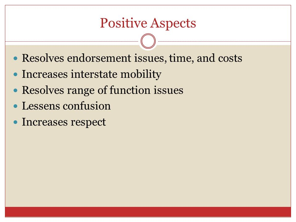 Positive Aspects Resolves endorsement issues, time, and costs
