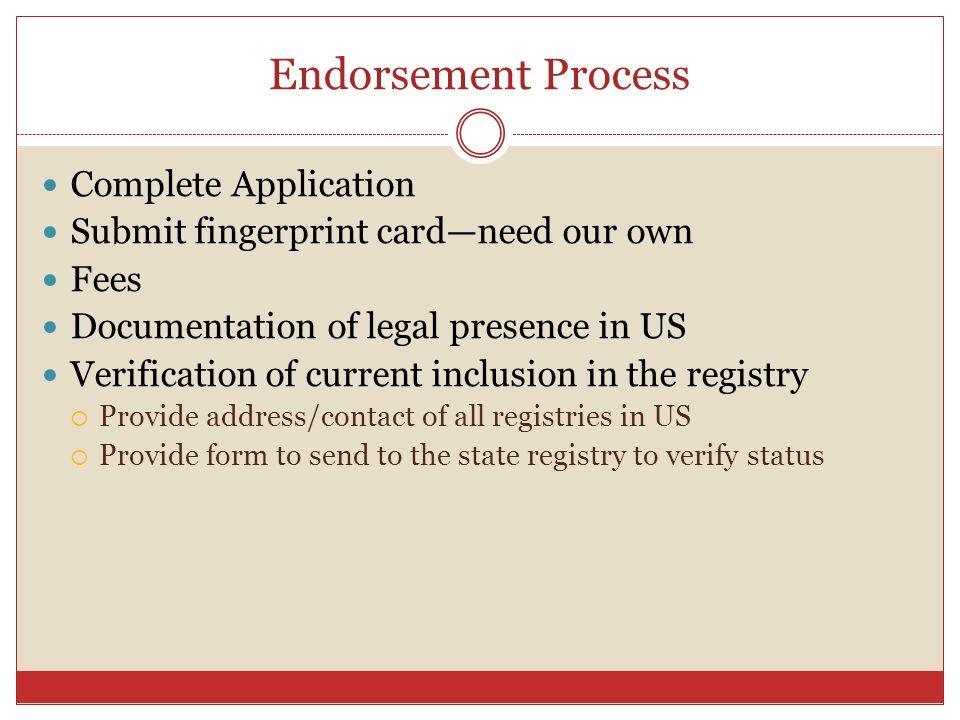 Endorsement Process Complete Application