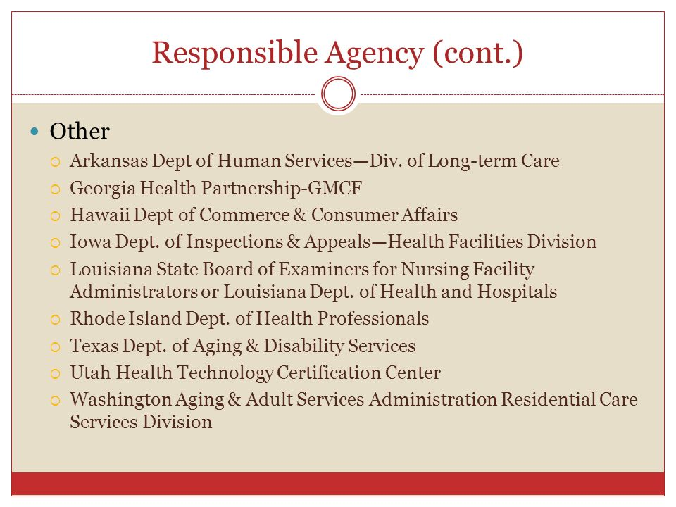 Responsible Agency (cont.)