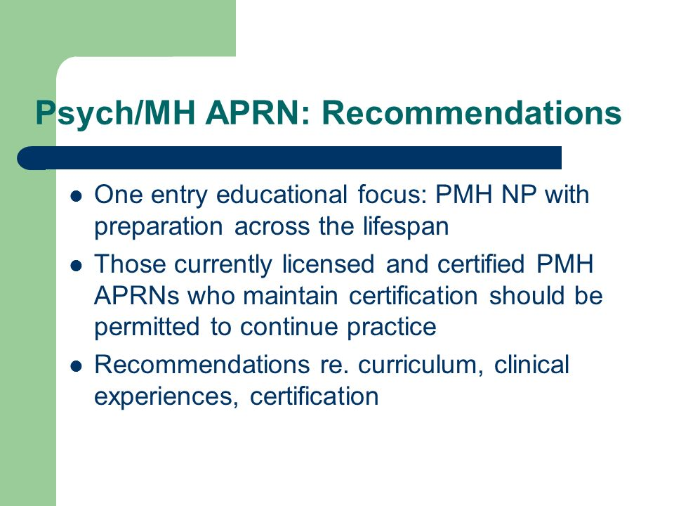 Psych/MH APRN: Recommendations