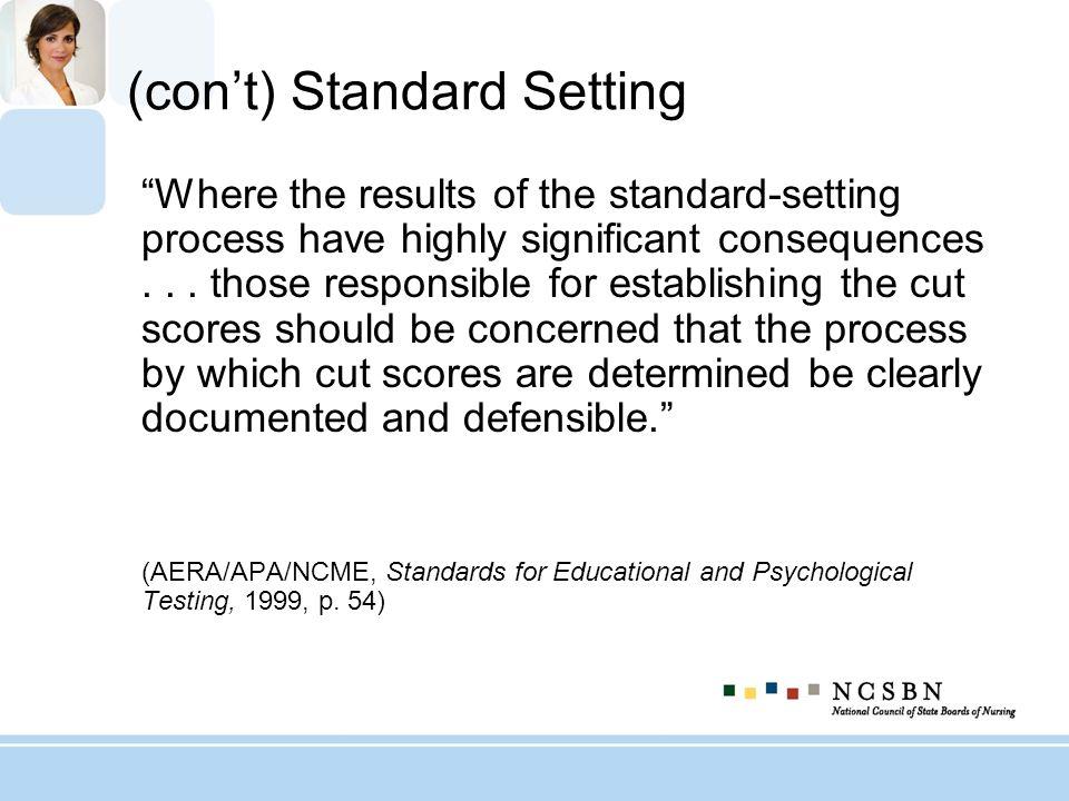 (con't) Standard Setting